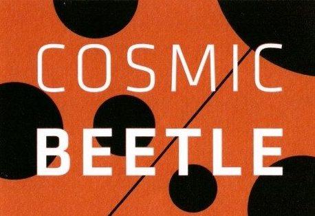 COSMIC BEETLE – kosmista sähäkkyytä ruokapöytään