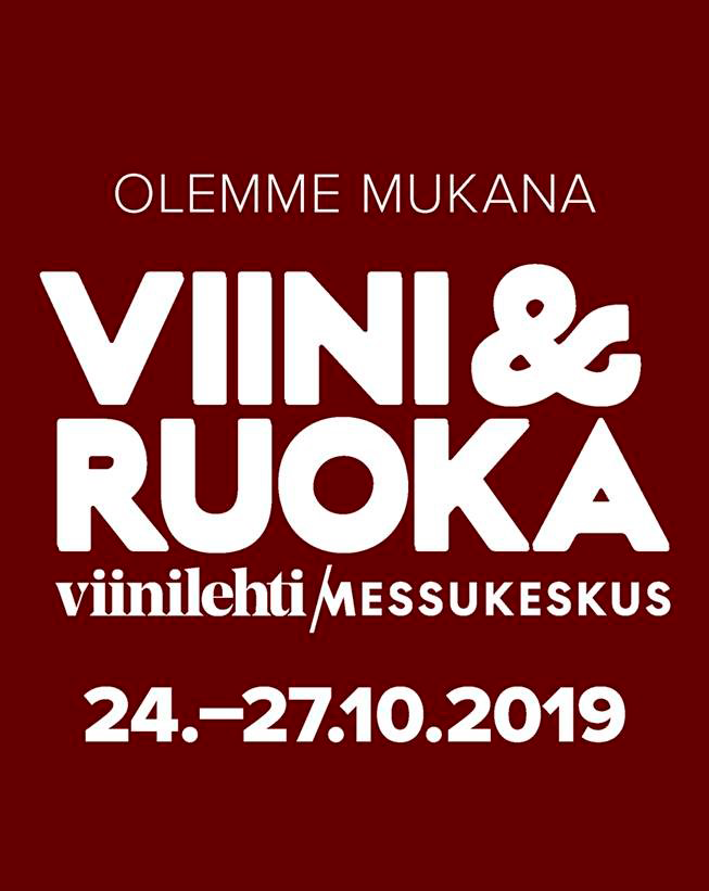 Viini & Ruoka messuilla tavataan!! Osastonro: 2e51